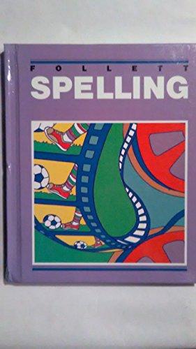 9780205092857: Follett Spelling 4