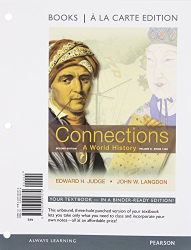 9780205094370: Connections: A World History, Volume 2: Since 1400, Books a la Carte Edition (2nd Edition)
