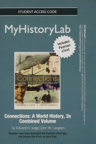 9780205095810: NEW MyHistoryLab with Pearson eText -- Standalone Access Card -- for Connections: A World History (2nd Edition)