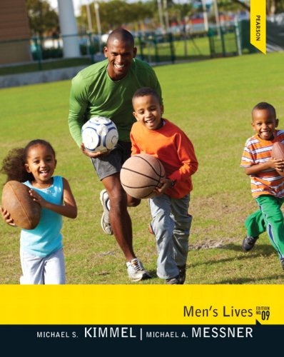 Men's Lives (9th Edition): Kimmel, Michael S.; Messner, Michael A.
