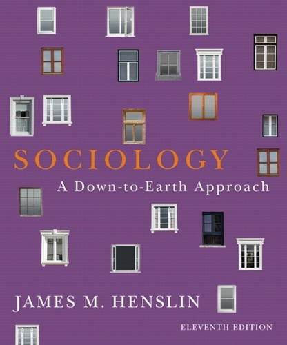 9780205096541: Sociology: A Down-to-Earth Approach (11th Edition)