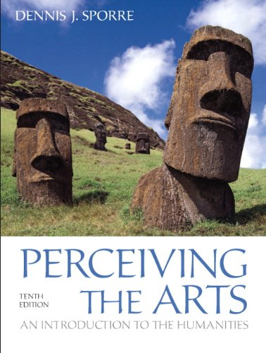9780205096558: Perceiving the Arts: An Introduction to the Humanities (10th Edition)