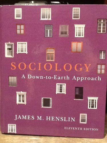 9780205096572: Sociology A Down-To-Earth Approach