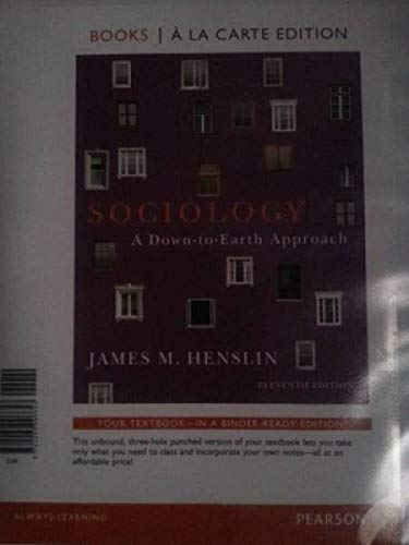 9780205096657: Sociology: A Down-to-Earth Approach, Books a la Carte Edition (11th Edition)