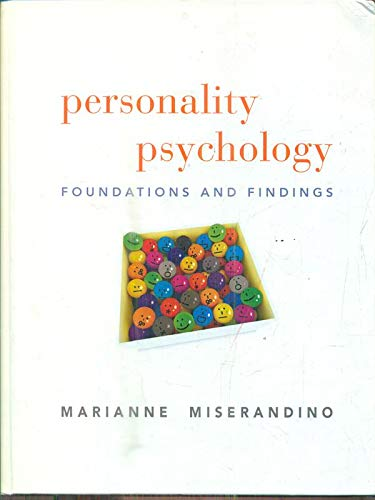 Personality Psychology: Foundations and Findings: Marianne Miserandino