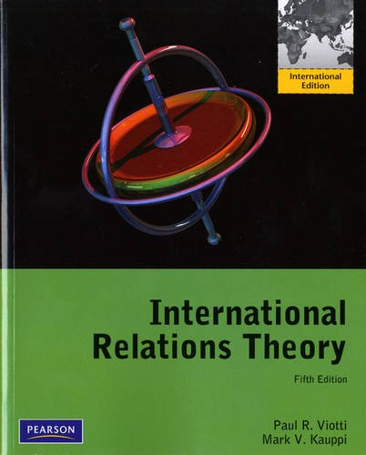 9780205097494: International Relations Theory: Realism, Pluralism, Globalism and Beyond