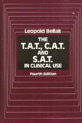 9780205100675: The T.A.T., C.A.T. and S.A.T. in Clinical Use, 4th Edition