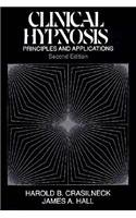 9780205100828: Clinical Hypnosis: Principles and Applications