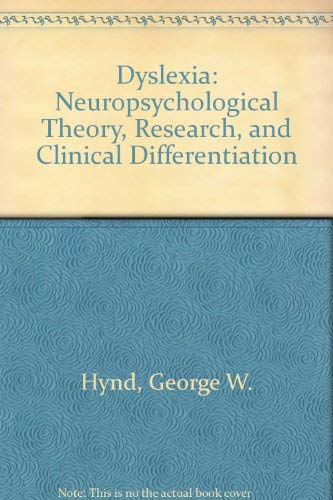 9780205101177: Dyslexia: Neuropsychological Theory, Research, and Clinical Differentiation