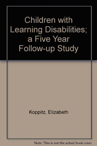 9780205101290: Children with Learning Disabilities; a Five Year Follow-up Study