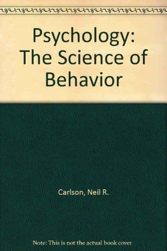 9780205102723: Psychology: The Science of Behavior