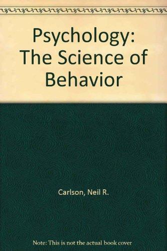 9780205102723: Psychology: The Science of Behavior