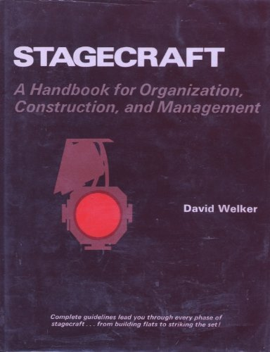 9780205102860: Stagecraft: A Handbook for Organization, Construction, and Management