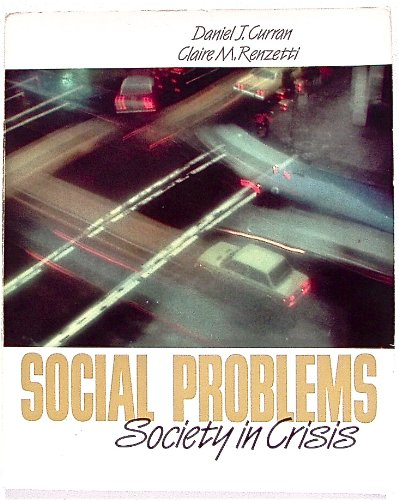 9780205104826: Social Problems: Society in Crisis