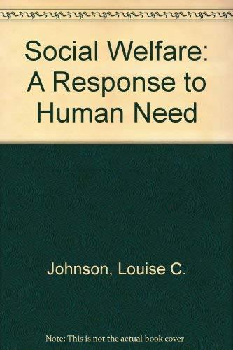 Social Welfare : A Response to a: Johnson, Louise