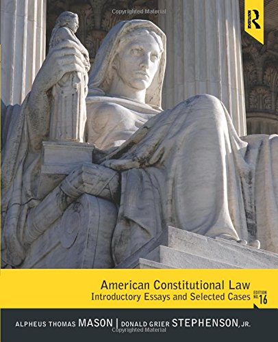 9780205108992: American Constitutional Law: Introductory Essays and Selected Cases