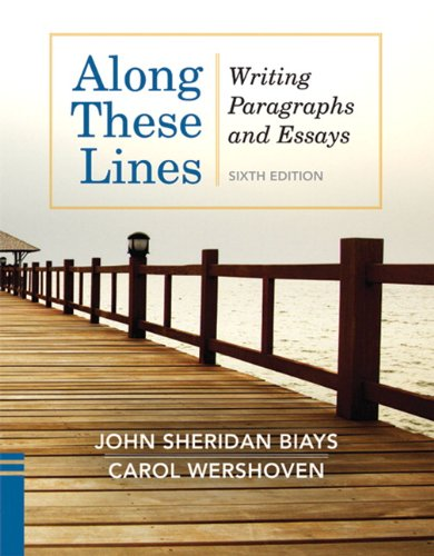 9780205110131: Along These Lines: Writing Paragraphs and Essays (6th Edition)