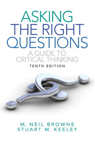 9780205111169: Asking the Right Questions:A Guide to Critical Thinking