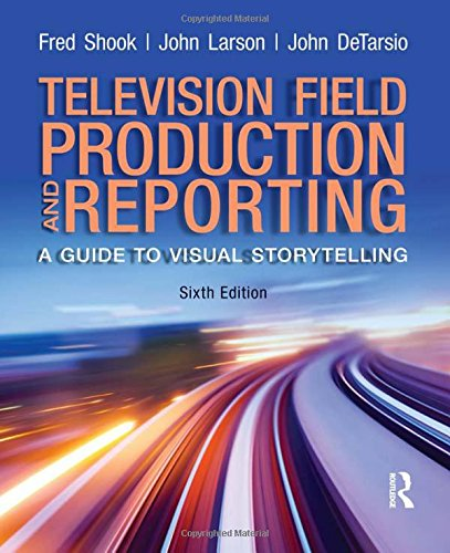 9780205111589: Television Field Production and Reporting