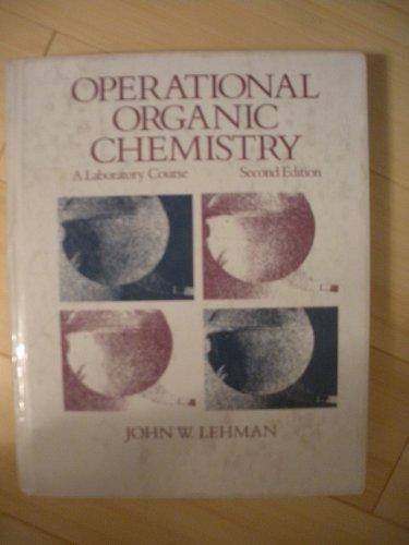 9780205112555: Operational Organic Chemistry: A Laboratory Course