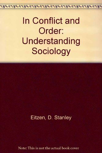 9780205112678: In Conflict and Order: Understanding Sociology