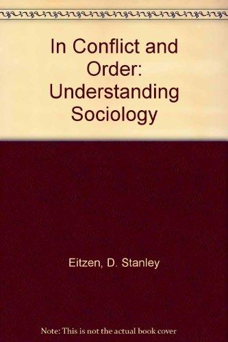 9780205112678: In Conflict and Order: Understanding Sociology