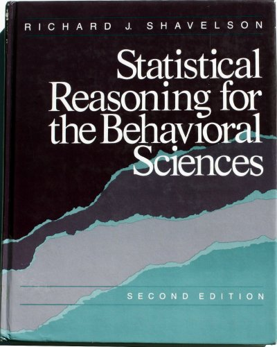 Statistical Reasoning for the Behavioral Sciences