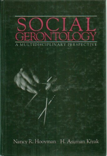 Social Gerontology: Nancy R. Hooyman,