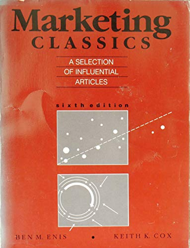 Marketing classics: A selection of influential articles: Ben M. Enis,