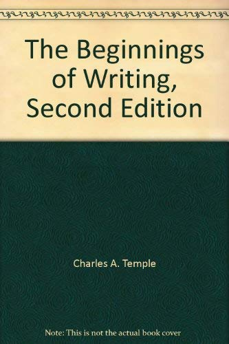 9780205113927: The Beginnings of Writing, Second Edition