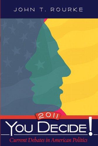 9780205114894: You Decide! Current Debates in American Politics, 2011 (8th Edition)