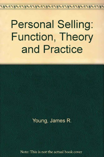 9780205116393: Personal Selling: Function, Theory, and Practice