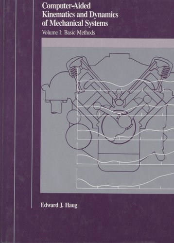 9780205116690: Computer Aided Kinematics and Dynamics of Mechanical Systems: Basic Methods (Allyn and Bacon series in engineering)