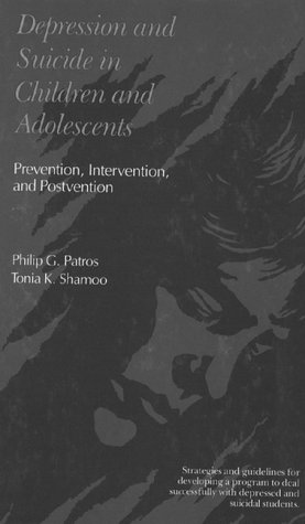 9780205116706: Depression and Suicide in Children and Adolescents: Prevention Intervention and Postvention