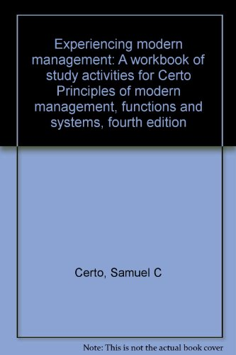 9780205116881: Experiencing modern management: A workbook of study activities for Certo Principles of modern management, functions and systems, fourth edition