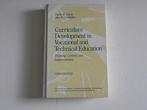 9780205116898: Curriculum development in vocational and technical education: Planning, content, and implementation