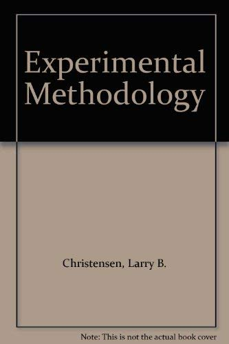 9780205118038: Experimental Methodology