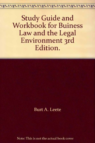 9780205118465: Study Guide and Workbook for Buiness Law and the Legal Environment 3rd Edition.