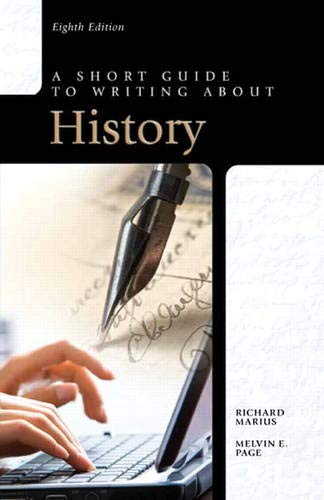 9780205118601: A Short Guide to Writing about History (8th Edition) (Short Guides)