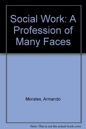 9780205118885: Social Work: A Profession of Many Faces