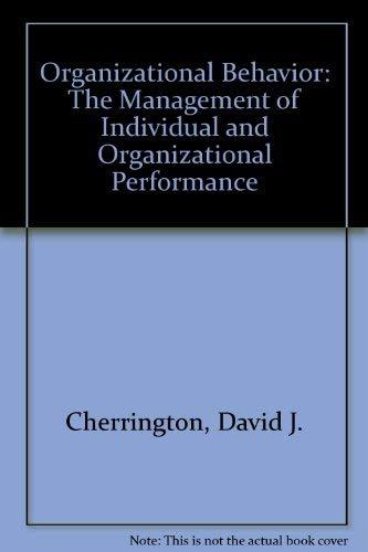 9780205119592: Organizational Behavior: The Management of Individual and Organizational Performance