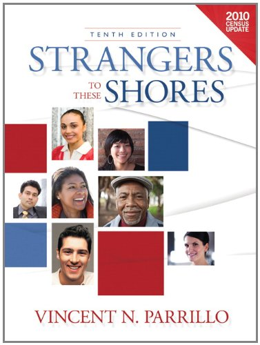 9780205119844: Strangers to these Shores, Census Update (10th Edition)