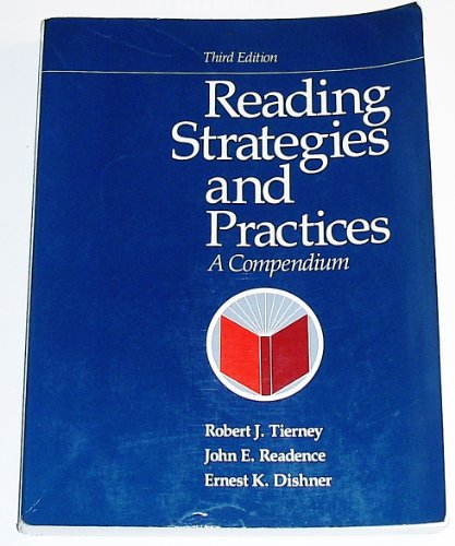 Reading Strategies and Practices : A Compendium: John E. Readence;