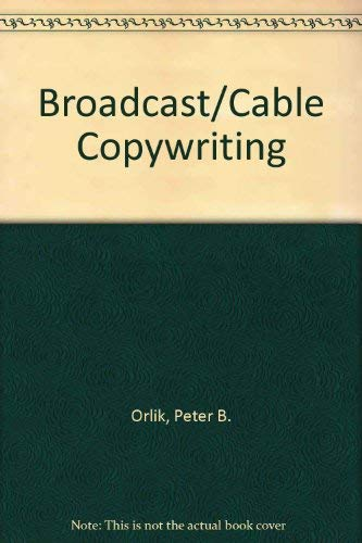 9780205123254: Broadcast/Cable Copywriting