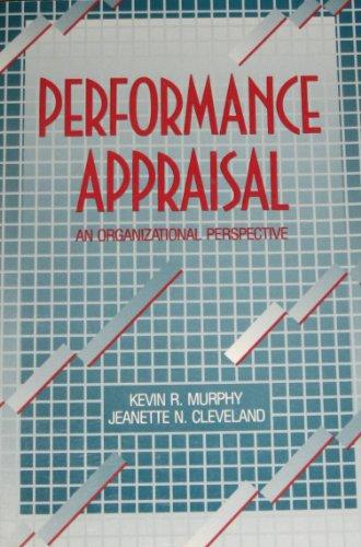 Performance Appraisal: An Organizational Perspective (Human resource: Murphy, Kevin R.;