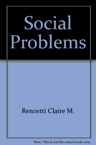 9780205124039: Social Problems by Renzetti Claire M.; Curran Daniel J.