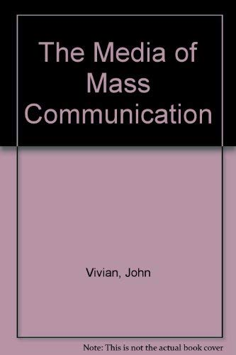 9780205125418: The Media of Mass Communication