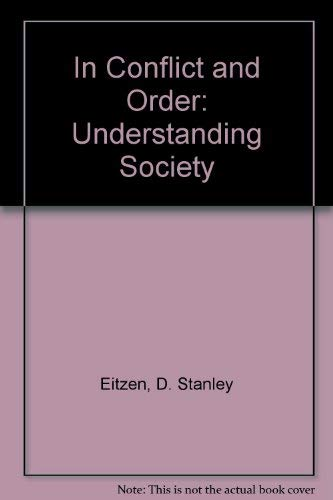 9780205125845: In Conflict and Order: Understanding Society