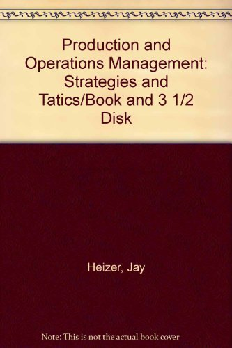 9780205127221: Production and Operations Management: Strategies and Tatics/Book and 3 1/2 Disk