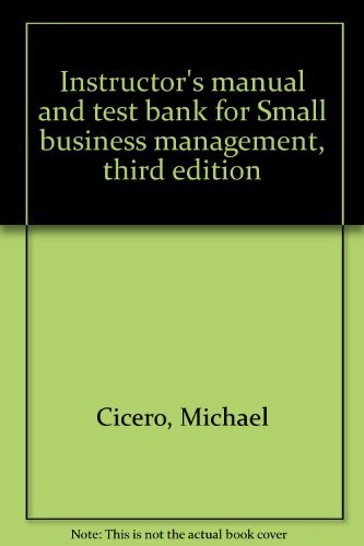 Instructor's manual and test bank for Small: Michael Cicero